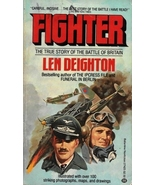 Fighter: The True Story of the Battle of Britain by Len Deighton - PB - ... - $1.75