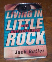 Living in Little Rock with Miss Little Rock by Jack Butler 1993 HBDJ - $5.00