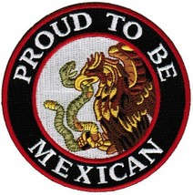 Proud To Be Mexican Embroidered Patch Mexico Flag Iron-On Eagle Snake Biker E... - $5.99