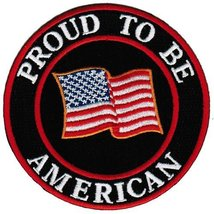 Proud To Be American Embroidered Patch USA Flag Iron-On Biker Emblem [Apparel] - $5.99