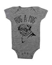 Hug A Pug Baby Onesie Funny Onesie Pug Dog Baby Shower Gifts Bodysuits Cute Baby - $15.00