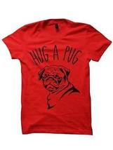 HUG A PUG T-SHIRT DOG SHIRTS LADIES TOPS UNISEX TEE TEES WHITE S M L XL ... - $17.82