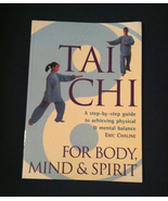 SC book Tai Chi For Body Mind & Spirit by Eric Chaline (1998) martial arts - $2.00