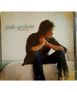 JOSH GROBAN WITH YOU CD: PRE-OWNED, VERY GOOD CONDITION - $5.00