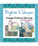 Brighten/Sharpen Image Editing Service - $3.00