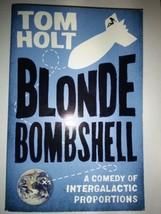 Blonde Bombshell Paperback – June 18, 2010 by Tom Holt  (Author) - $7.95