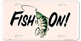 Fish On ... Fishing License Plate - $6.92