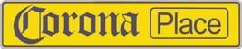Corona Place Tin Sign [Kitchen] - $10.88