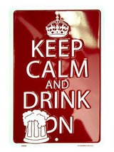 Keep Calm and Drink on Only 8 X 12 Embossed Met... - $5.93
