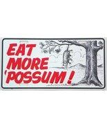 "Eat More Possum License Plate Auto Tag 6"" X 12""... - $7.91"