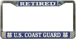 US Coast Guard Retired License Plate Frame (Chr... - $13.85