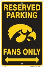 Iowa Hawkeyes Fans Parking Only Metal Sign 8 x ... - $9.89