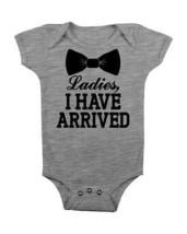 Funny Baby Onesie Ladies I Have Arrived Baby Romper Baby Shower Gifts Newborn - $15.00
