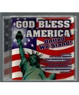 GOD  BLESS  AMERICA  * UNITED WE STAND *   CD - $2.99