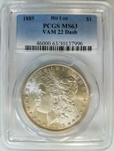 1885 Silver Morgan Dollar PCGS MS 63 Vam 22 Dash Mint Error Hit List Coin - $149.99