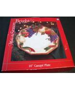 "Make the Season Bright 10"" Canape Plate New in Box Christmas - $9.99"