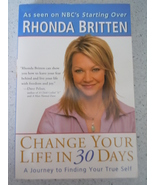 Change Your Life In 30 days by Rhonda Britten Paperback - $1.99