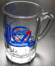 Toronto Blue Jays Shot Glass Mini Mug Style Double Size 10th Year Annive... - $8.99