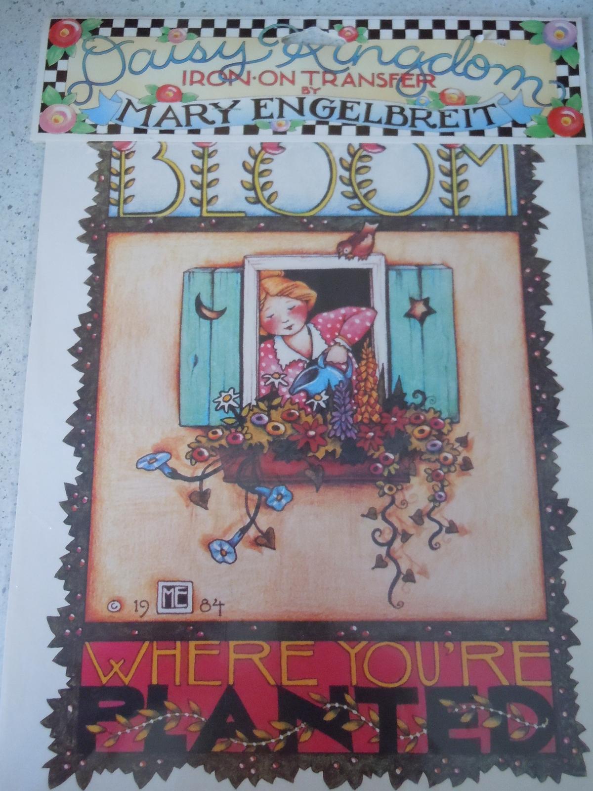 Daisy Kingdom Mary Engelbreit Iron On Transfer Bloom Where You're Planted NIP - $4.99