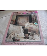 Love One Another Cross Stitch: A Collection of Marriage Samplers & Weddi... - $3.00