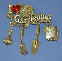 I Love Gardening Dangling Pin Brooch by Danecraft - $12.95