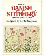 BOOK--Book of Danish Stitchery by Bengtsson, Gerda  - $14.99