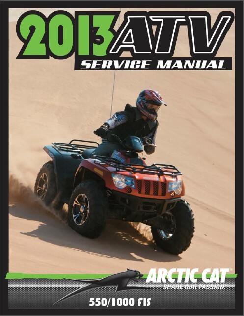 2013 Arctic Cat 550 / 1000 ATV Service Repair Workshop Manual CD
