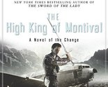 The High King of Montival: A Novel of the Change (Change Series) [Hardcover] [Se