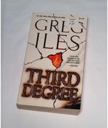 PB book Third Degree by Greg Iles 2007 thriller novel - $2.00