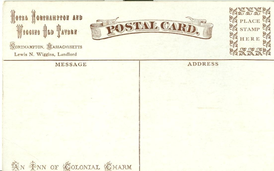 Hotel Northampton and Wiggins old Tavern at Northampton Massachusetts postcard