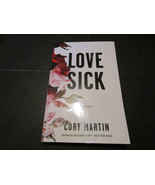 Love Sick Cory Martin Soft Cover Advance Reader Copy - $7.83