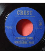 DOREE & BILL POST Crest 45 Teardrop Train/Scene Of Love - $14.77