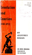 Revolution And Reaction 1848 - 1852 by Geoffrey Brunn - $3.50