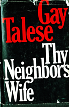 The Neighbors Wife By Gay Talese - $5.70