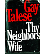 The Neighbors Wife By Gay Talese (1980) - $6.00