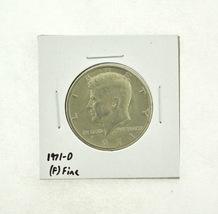 1971-D Kennedy Half Dollar (F) Fine N2-3467-8 - $0.99
