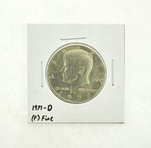 1971-D Kennedy Half Dollar (F) Fine N2-3467-9 - $0.99