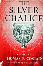 The Silver Chalice by Thomas B. Costain - $5.70