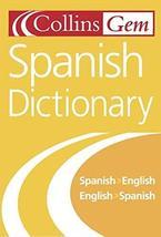The Collins Gem Spanish Dictionary: Spanish-English/English-Spanish (5th Edition