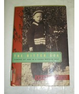 The Bitter Sea : Coming of Age in a China Before Mao by Charles N. Li (2... - $4.02
