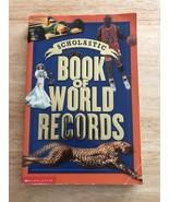 Scholastic Book Of World Records, 2001, Georgian Bay Associates - $3.99