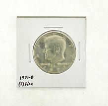 1971-D Kennedy Half Dollar (F) Fine N2-3467-18 - $0.99