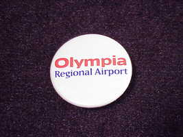 Olympia Regional Airport Pinback Button, Pin, W... - $5.50