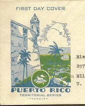 US 801 FDC Territorial Series PUERTO RICO Pavois Cachet 1937 San Juan ca... - $4.00