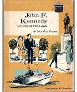 John F. Kennedy, young statesman (Childhood of famous Americans) [Jan 01... - $6.99