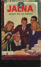 Jalna [Jan 01, 1945] De la Roche, Mazo - $4.90