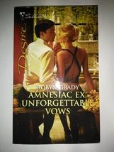 Amnesiac Ex, Unforgettable Vows 2063 by Robyn Grady (2011, Paperback) - $1.00