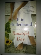 Beautiful Day by Elin Hilderbrand (2014, Paperback) - $2.79