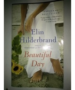 Beautiful Day by Elin Hilderbrand (2014, Paperback) - $7.88