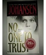 No One to Trust by Iris Johansen 2003 Paperback - $1.00